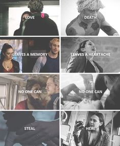 Love leaves a memory no one can heal, death leaves a heartache no one can heal