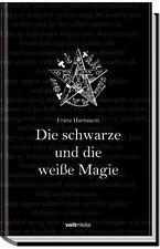 Die schwarze und die weiße Magie von Hartmann, Franz | Buch | gebraucht