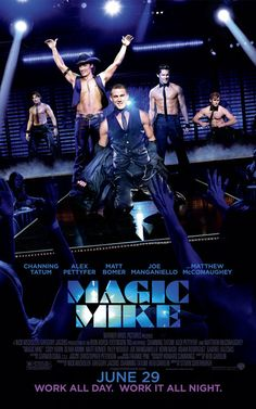 magic mike.... sooooo going to the midnight showing!!1