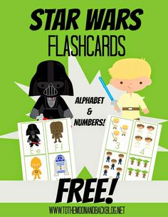 FREE Star Wars Alphabet and Number Flashcards - To the Moon and Back