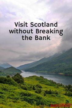 Visit Scotland without Breaking the Bank | Scotland travel | Bespoke Genealogy