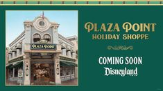 A new holiday shop, Plaza Point, is set to open soon at Disneyland park, located on the corner of Main Street, U.S.A. and East Plaza Street: Disneyland Tickets, Disneyland Vacation, Holidays Around The World, Around The Worlds, Small World Vacations, Disney Parks Blog, Holiday Store, Disney Planner, Disney Travel Agents