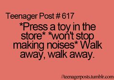 """This isn't a teenager post! This is an """"all ages"""" post! LOL. I still do this, and I'm about to be 22!"""