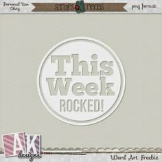 This Week Rocked! Word Art Freebie