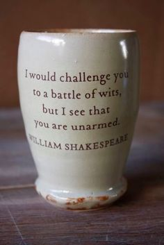 I don't think that this is actually a Shakespeare quote.