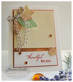 Sweet 'n Sassy Stamps used: Skeleton Leaf Background, So Grateful, Leaf Silhouette Dies.