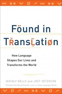 Found in Translation - Excellent read not only for those within the industry but for all those with an interest in language.