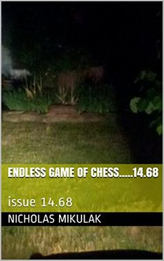 Endless Game of Chess.....14.68: issue 14.68 (English Edition)