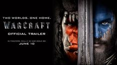 #WarcraftMovie starring Travis Fimmel, Ben Foster, Paula Patton & Toby Kebbell | Official Trailer | In theaters June 10, 2016