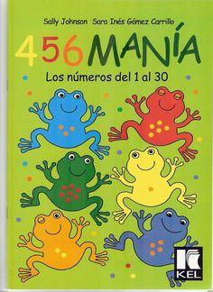 Album Archive - 456 numero mania del 1 al 30 Spanish Activities, Math Resources, Frog Theme, Montessori Toddler, Teacher Tools, Math For Kids, Number Sense, Math Classroom, Kindergarten