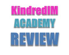 Thinking about joining this latest business opportunity? Do NOT join before you read this Kindred IM Academy review because I am going to expose everything
