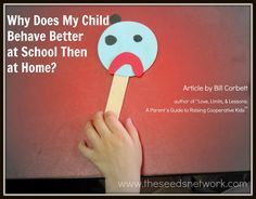 Why Does My Child Behave Better at School Then at Home? article by Bill Corbett (Cooperative Kids)