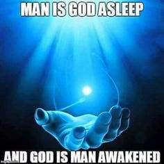 ...man awakened.