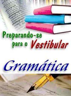 Preparando-se para Vestibular - Gramatica. Veja em detalhes no site http://www.mpsnet.net/G/532.html via @mpsnet Ideal para voce estudar de forma objetiva tudo que precisa aprender e revisar todo o conteudo de maneira rapida. Veja em detalhes neste site