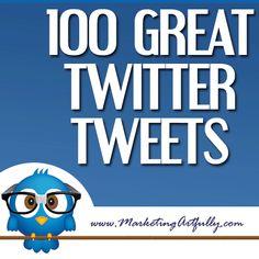 100 Great Twitter Tweet Examples by Tara Jacobsen #tweets #tuits #comohacerlo