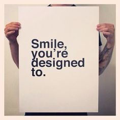 So just smile...