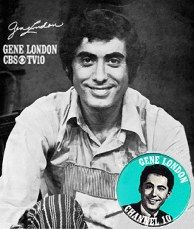 Gene London was the host of Cartoon Corners (aka The Gene London Show), a long-running local children's show in Philadelphia. The show ran on Channel 10 from 1959 to 1977. He was my hero.