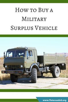 government is often faced with an abundance of extra equipment and unneeded product. Here are five steps to purchase a military surplus vehicle. Military Jeep, Military Surplus, Military Veterans, Military Vehicles, Jeeps, Grid, Stuff To Buy, Blog, Army Vehicles