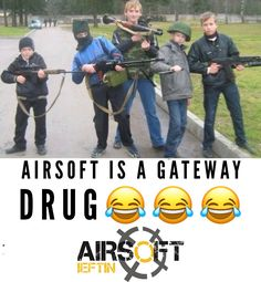 Is airsoft a drug? Airsoft, Drugs, Funny Memes, Military, Baseball Cards, Sports, Humor, Hs Sports, Excercise