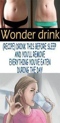 Drink This Before Sleep and You'll Remove Everything You've Eaten During the Day   Fitness and Beauty Dose