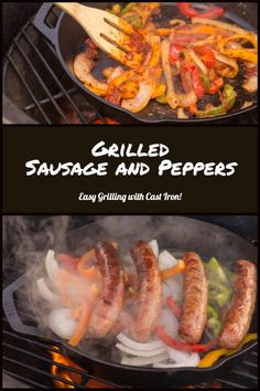 Grilled Sausage and Peppers on the Big Green Egg using a Cast Iron Skillet is easy, fun and delicious for a weekend dinner Easy Bbq Recipes, Grilling Recipes, Pork Recipes, Grilled Sausage, Grilled Pork, Green Egg Recipes, Sausage And Peppers, Tailgate Food, How To Cook Sausage