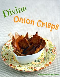 Flash in the Pan: Divine Onion Crisps