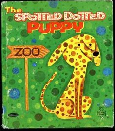The Spotted Dotted Puppy Tell A Tale Books Vintage 1961 Whitman Board Book