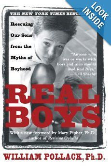 Real Boys : Rescuing Our Sons from the Myths of Boyhood: William Pollack, Mary Pipher: 9780805061833: Amazon.com: Books