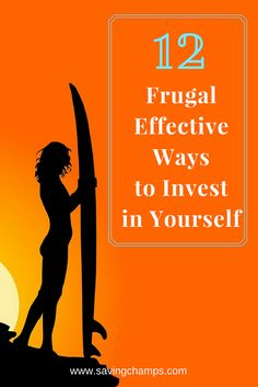 12 frugal and effective ways to invest in yourself. Tips on self improvement tips, personal development ideas, and how to invest in yourself