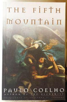 The Fifth Mountain Paulo Coelho retelling of the biblical story of Elijah pback New Books, Good Books, Sleepy Bear, Christian Friends, The Five, Retelling, Literature, Mountain, Modern