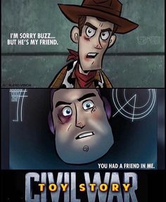 Civil War: Toy Story.
