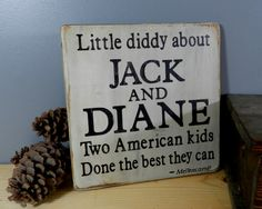 """""""Jack and Diane"""" ~ John Mellencamp  I heard this in the car today; it made me think of my 'Dianne', and I smiled."""