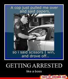 Lol that reminds me of cheech and chong, up in smoke when they get pulled over and asked for their license.