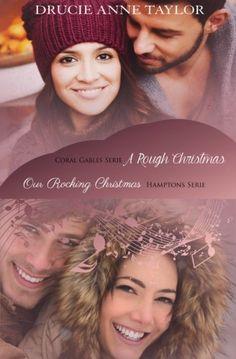 A Rough Christmas & Our Rocking Christmas: Weihnachtsgeschichten aus der Coral Gables & Hamptons Serie von Drucie Anne Taylor http://www.amazon.de/dp/1519687311/ref=cm_sw_r_pi_dp_jeWywb15CAQYW