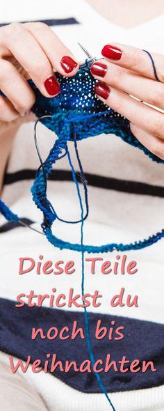 Diese Strickteile strickst du noch bis Weihnachten!