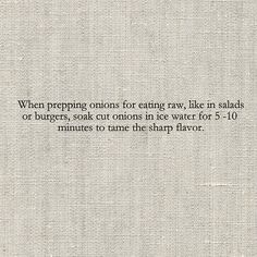 Take the bite out of raw onions