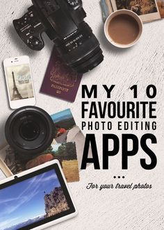 10 best photo editing apps for your travel photos. Photography tips. Nordic360.