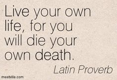 Quotation-Latin-Proverb-life-death-live-Meetville-Quotes-197834