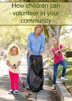 How children can volunteer in your community - Julieverse