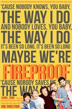 Fireproof  - One Direction