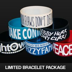 Get all of my bracelets and be the coolest kid in your town...wait scratch that, you already are so never mind don't get them. Actually just...