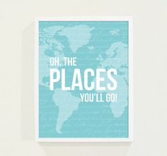 Turquoise Blue Map with Oh the Places You'll Go by Field trip
