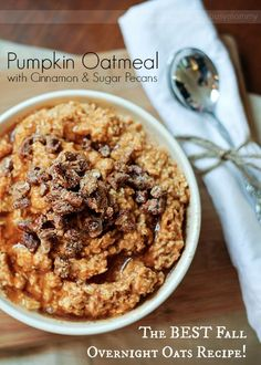 The BEST Overnight Oats recipe. So decadent!! Pumpkin Oatmeal with Cinnamon & Sugar Pecans.