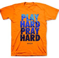 Play Hard Christian Tshirts