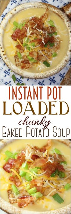 Instant Pot Loaded Chunky Baked Potato Soup: This potato soup is a comfort food and family favorite! It tastes like a loaded baked potato. Whip it up in less than 30 minutes using your Instant Pot. #InstantPot #soup #potato #potatosoup #pressurecooker