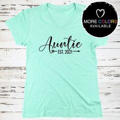 For the favorite Auntie in your life! :: Auntie with Est. Year Relaxed V-Neck Tee Future by BeforeTheIDos #beforetheidos #bestauntever #auntsquad