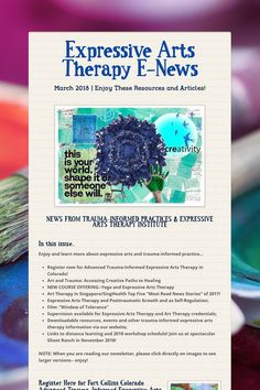 Expressive Arts Therapy E-News March 2018 | Check out the free Expressive Arts Therapy E-News, March 2018 edition; links to resources, films and articles on trauma-informed practices and expressive arts therapy, plus link to early registration for Advanced Trauma-Informed Expressive Arts Therapy in Fort Collins, Colorado in June 2018 [register by March 20th for best rate!].