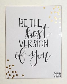 WEBSTA @ lettersbyshells - Always be the best version of you! …