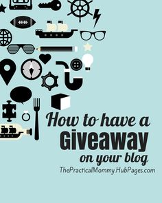 How to Run a Giveaway on Your Blog