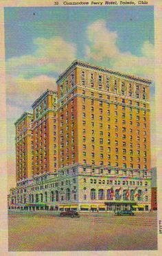Commodore Perry Hotel, Toledo, Ohio  named after our guy.